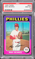 Baseball Cards:Singles (1970-Now), 1975 Topps Mac Scarce #527 PSA Gem Mint 10 - Pop Three....