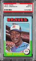 Baseball Cards:Singles (1970-Now), 1975 Topps Paul Casanova #633 PSA Mint 9....
