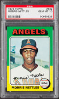Baseball Cards:Singles (1970-Now), 1975 Topps Morris Nettles #632 PSA Gem Mint 10....