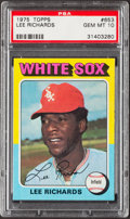 Baseball Cards:Singles (1970-Now), 1975 Topps Lee Richards #653 PSA Gem Mint 10....