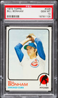 Baseball Cards:Singles (1970-Now), 1973 Topps Bill Bonham #328 PSA Gem Mint 10 - Pop Three....