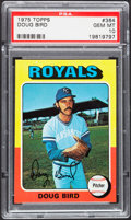 Baseball Cards:Singles (1970-Now), 1975 Topps Doug Bird #364 PSA Gem Mint 10 - Pop Four....