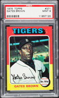 Baseball Cards:Singles (1970-Now), 1975 Topps Gates Brown #371 PSA Mint 9....