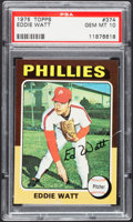 Baseball Cards:Singles (1970-Now), 1975 Topps Eddie Watt #374 PSA Gem Mint 10....