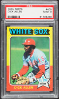 Baseball Cards:Singles (1970-Now), 1975 Topps Dick Allen #400 PSA Mint 9....