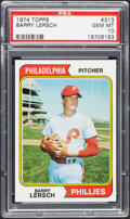 Baseball Cards:Singles (1970-Now), 1974 Topps Barry Lersch #313 PSA Gem Mint 10....