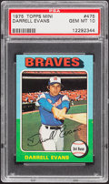 Baseball Cards:Singles (1970-Now), 1975 Topps Mini Darrell Evans #475 PSA Gem Mint 10 - Pop Two....