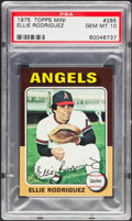 Baseball Cards:Singles (1970-Now), 1975 Topps Mini Ellie Rodriguez #285 PSA Gem Mint 10 - Pop Two....