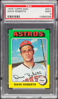 Baseball Cards:Singles (1970-Now), 1975 Topps Mini Dave Roberts #301 PSA Mint 9....