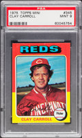 Baseball Cards:Singles (1970-Now), 1975 Topps Mini Clay Carroll #345 PSA Mint 9....
