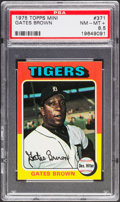 Baseball Cards:Singles (1970-Now), 1975 Topps Mini Gates Brown #371 PSA NM-MT+ 8.5....