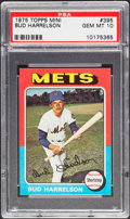 Baseball Cards:Singles (1970-Now), 1975 Topps Mini Bud Harrelson #395 PSA Gem Mint 10 - Pop Three....