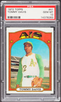 Baseball Cards:Singles (1970-Now), 1972 Topps Tommy Davis #41 PSA Gem Mint 10....