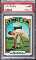 Baseball Cards:Singles (1970-Now), 1972 Topps Clyde Wright #55 PSA Gem Mint 10 - Pop Two....