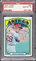 Baseball Cards:Singles (1970-Now), 1972 Topps Rich Chiles #56 PSA Gem Mint 10....