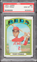 Baseball Cards:Singles (1970-Now), 1972 Topps Tony Perez #80 PSA Gem Mint 10....