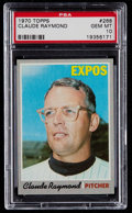 Baseball Cards:Singles (1970-Now), 1970 Topps Claude Raymond #268 PSA Gem Mint 10....