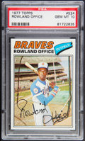 Baseball Cards:Singles (1970-Now), 1977 Topps Rowland Office #524 PSA Gem Mint 10 - Pop Four. ...