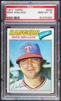 Baseball Cards:Singles (1970-Now), 1977 Topps Mike Wallace #539 PSA Gem Mint 10....