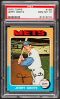 Baseball Cards:Singles (1970-Now), 1975 Topps Jerry Grote #158 PSA Gem Mint 10....