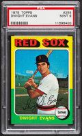 Baseball Cards:Singles (1970-Now), 1975 Topps Dwight Evans #255 PSA Mint 9....