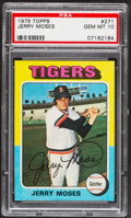 Baseball Cards:Singles (1970-Now), 1975 Topps Jerry Moses #271 PSA Gem Mint 10....