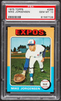 Baseball Cards:Singles (1970-Now), 1975 Topps Mike Jorgensen #286 PSA Gem Mint 10....