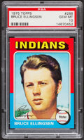 Baseball Cards:Singles (1970-Now), 1975 Topps Bruce Ellingsen #288 PSA Gem Mint 10....