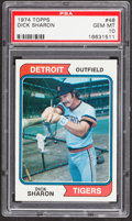 Baseball Cards:Singles (1970-Now), 1974 Topps Dick Sharon #48 PSA Gem Mint 10 - Pop One....