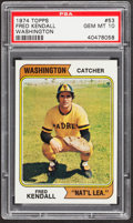 Baseball Cards:Singles (1970-Now), 1974 Topps Fred Kendall, Washington #53 PSA Gem Mint 10....