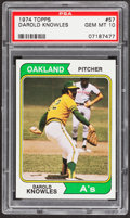 Baseball Cards:Singles (1970-Now), 1974 Topps Darold Knowles #57 PSA Gem Mint 10....