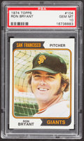 Baseball Cards:Singles (1970-Now), 1974 Topps Ron Bryant #104 PSA Gem Mint 10....