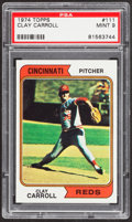 Baseball Cards:Singles (1970-Now), 1974 Topps Clay Carroll #111 PSA Mint 9....