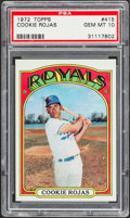 Baseball Cards:Singles (1970-Now), 1972 Topps Cookie Rojas #415 PSA Gem Mint 10....