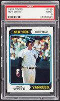 Baseball Cards:Singles (1970-Now), 1974 Topps Roy White #135 PSA Mint 9....