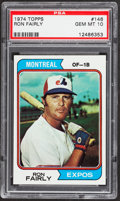 Baseball Cards:Singles (1970-Now), 1974 Topps Ron Fairly #146 PSA Gem Mint 10 - Pop One....