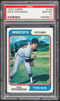 Baseball Cards:Singles (1970-Now), 1974 Topps Dick Woodson #143 PSA Gem Mint 10 - Pop Four....