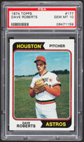Baseball Cards:Singles (1970-Now), 1974 Topps Dave Roberts #177 PSA Gem Mint 10....