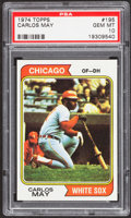 Baseball Cards:Singles (1970-Now), 1974 Topps Carlos May #195 PSA Gem Mint 10 - Pop Two....