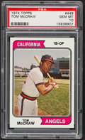 Baseball Cards:Singles (1970-Now), 1974 Topps Tom McCraw #449 PSA Gem Mint 10....