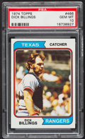 Baseball Cards:Singles (1970-Now), 1974 Topps Dick Billings #466 PSA Gem Mint 10....