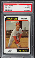 Baseball Cards:Singles (1970-Now), 1974 Topps Jim Ray #458 PSA Gem Mint 10 - Pop Four. ...