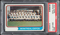 Baseball Cards:Singles (1970-Now), 1974 Topps Expos Team #508 PSA Gem Mint 10....
