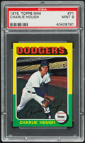 Baseball Cards:Singles (1970-Now), 1975 Topps Mini Charlie Hough #71 PSA Mint 9....