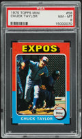 Baseball Cards:Singles (1970-Now), 1975 Topps Mini Chuck Taylor #58 PSA NM-MT 8....