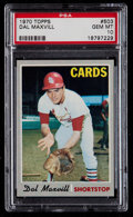 Baseball Cards:Singles (1970-Now), 1970 Topps Dal Maxvill #503 PSA Gem Mint 10 - Pop Three....