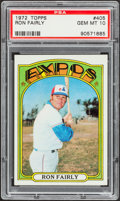 Baseball Cards:Singles (1970-Now), 1972 Topps Ron Fairly #405 PSA Gem Mint 10 - Pop Three....