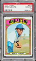 Baseball Cards:Singles (1970-Now), 1972 Topps Fergie Jenkins #410 PSA Gem Mint 10....