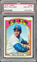 Baseball Cards:Singles (1970-Now), 1972 Topps Billy Williams #439 PSA Gem Mint 10....