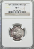 Dominican Republic, Dominican Republic: Republic Franco 1891-A MS66 NGC,...
